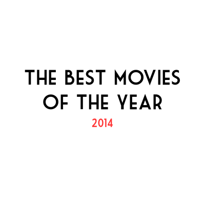best movies of 2014 post